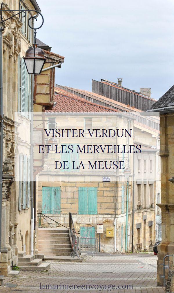 Visiter Verdun et la Meuse - Blog La Marinière en Voyage
